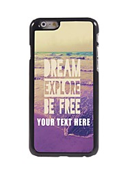 Personalized Phone Case - Dream Explore Be Free Design Metal Case for iPhone 6