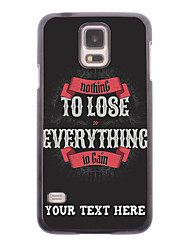 Personalized Phone Case - Everything to Win Design Metal Case for Samsung Galaxy S5 I9600
